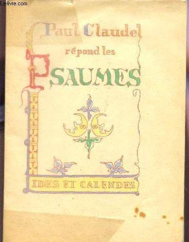 Paul Claudel répond les psaumes