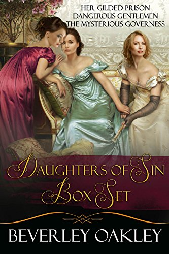 Daughters of Sin Box Set: Her Gilded Prison, Dangerous Gentlemen, The Mysterious Governess (English Edition)
