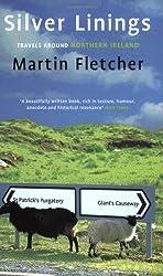 Silver Linings: Travels Around Northern Ireland