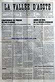 VALLEE D'AOSTE (LA) [No 1328] du 01/01/1994 - CONFERENCE DE PRESSE DE FIN D'ANNEE - LE BILAN DE QUELQUES MOIS ET LE PROGRAMME A VENIR - AOSTE - LES DOCUMENTS DE CHIVASSO RECUEILLIS DANS UNE EXPOSITION AU PALAIS REGIONAL - ARBRE DE NOEL DE LA REGION LYONNAISE - UNE BIEN BELLE AVENTURE PAR L P - ALOV LE NOUVEAU CONSEIL D'ADMINISTRATION...