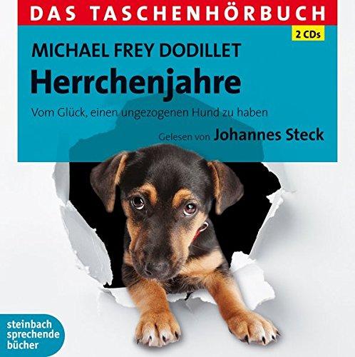 Preisvergleich Produktbild Herrchenjahre: Vom Glück, einen ungezogenen Hund zu haben. Das Taschenhörbuch