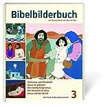 Bibelbilderbuch Band 3: Zacharias und Elisabeth. Jesus ist geboren. Der zwölfjährige Jesus. Die Hochzeit in Kana. Jesus und der Sturm. - Reihe: Was uns die Bibel erzählt
