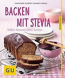 Backen mit Stevia: Süßer Genuss ohne Zucker