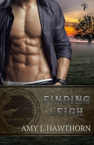 Finding Leigh: Dark Horse Inc. Book 3: Volume 3