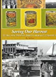 Telecharger Livres Saving Our Harvest the Story of the Mid Atlantic Region s Canning Freezing Industry (PDF,EPUB,MOBI) gratuits en Francaise