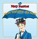 Telecharger Livres Mary Poppins MON HISTOIRE DU SOIR (PDF,EPUB,MOBI) gratuits en Francaise