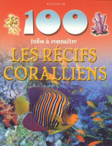 Les récifs coralliens par Camilla de La Bedoyere