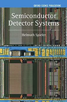 Semiconductor Detector Systems par [Spieler, Helmuth]