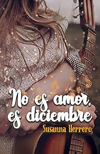 No es amor, es diciembre par Susanna Herrero