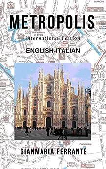 Metropolis: International Edition por Gianmaria Ferrante epub