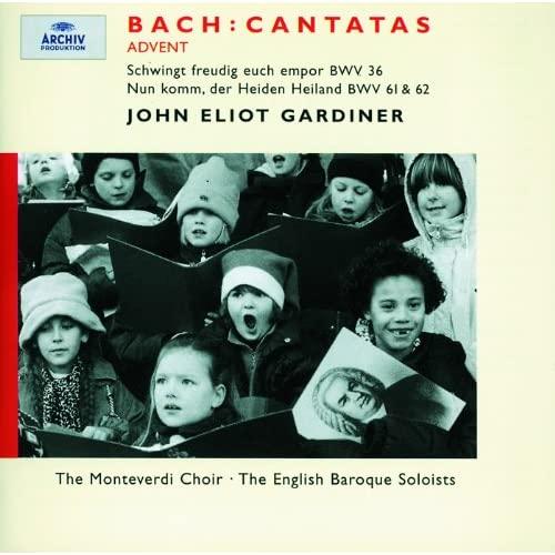 Bach, J.S.: Advent Cantatas BWV 61, 36 & 62