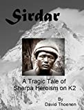 Sirdar: A Tragic Tale of Sherpa Heroism on K2