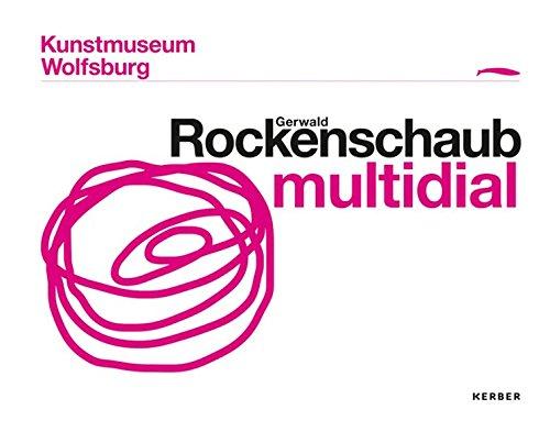 Gerwald Rockenschaub: multidial