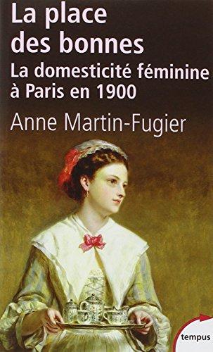 La place des bonnes : La domesticité féminine à Paris en 1900