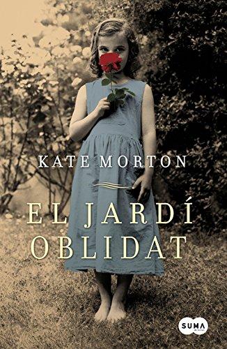 El jardín olvidado (catalán) (Femenino singular) por Kate Morton