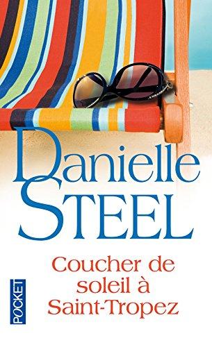 Coucher de soleil à Saint-Tropez par Danielle STEEL