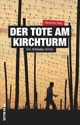 der-tote-am-kirchturm-ein-holledau-krimi-sutton-krimi