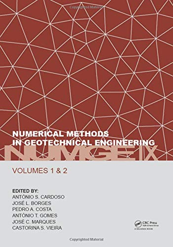 Numerical Methods in Geotechnical Engineering IX: Proceedings of the 9th European Conference on Numerical Methods in Geotechnical Engineering (NUMGE 2018), June 25-27, 2018, Porto, Portugal (Böden Wissenschaft Und Management)