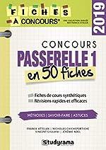 Coucours Passerelle 1 - 40 fiches méthodes, savoir-faire et astuces de Franck Attelan