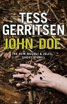 John Doe (A Rizzoli and Isles short story) (Rizzoli & Isles) by [Gerritsen, Tess]