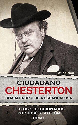Ciudadano Chesterton (Palabra hoy) por José Ramón Ayllón