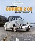 Citroën 2CV : 70 ans de popularité