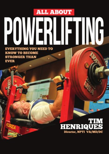 All About Powerlifting di Tim Henriques