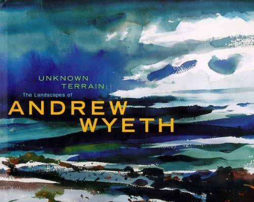 unknown-terrain-the-landscapes-of-andrew-wyeth-by-venn-beth-wyeth-andrew-weinberg-adam-d-kammen-mich