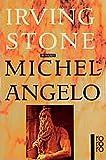 Michelangelo: Biographischer Roman