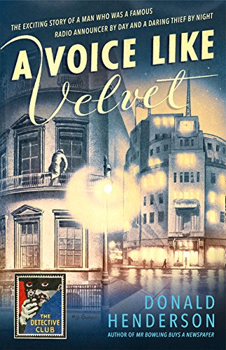 A Voice Like Velvet (Detective Club Crime Classics)