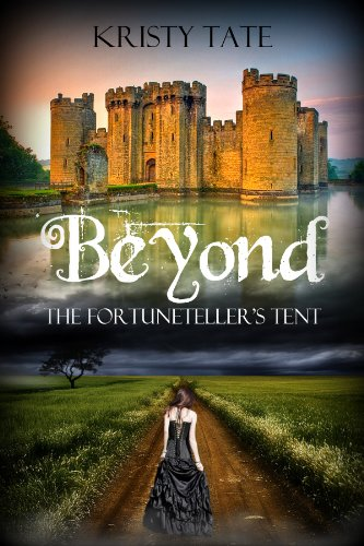 Beyond the Fortuneteller's Tent: a teen time-travel romance (English Edition)