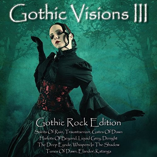 Gothic Visions III (Gothic Roc...