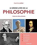 Le grand livre de la philosophie: Histoire des idées en Occident