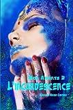Telecharger Livres L incandescence (PDF,EPUB,MOBI) gratuits en Francaise