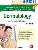 #1: McGraw-Hill Specialty Board Review Dermatology A Pictorial Review 3/E (Mcgraw-hill Education Specialty Board Review)
