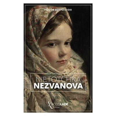 Niétotchka Nezvanova: édition bilingue russe/français (+ lecture audio intégrée)
