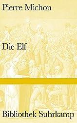 Die Elf (Bibliothek Suhrkamp)