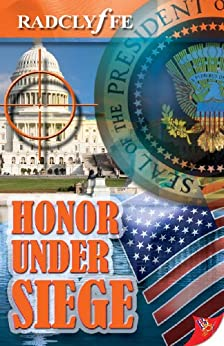 Honor Under Siege (Honor Series Book 6) (English Edition) par [Radclyffe]