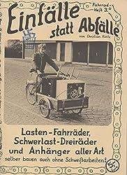 Lasten-Fahrräder, Schwerlast-Dreiräder und Anhänger aller Art: Selber bauen auch ohne Schweissarbeiten