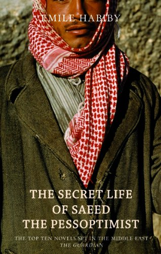 The Secret Life of Saeed the Pessoptimist por Emile Habiby