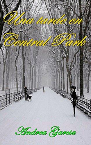 Una tarde en Central Park (Spanish Edition)