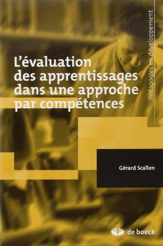 L'valuation des apprentissages dans une approche par comptences. de Grard Scallon (3 septembre 2007) Broch