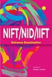 NIFT/NID/IIFT Entrance Examination