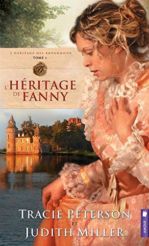 L'hritage de Fanny T1 - L'hritage des Broadmoor
