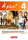 À plus ! - Nouvelle édition: Band 4 - Klassenarbeitstrainer mit Audio-CD: Mit Lösungen als Download