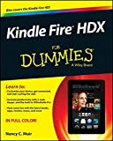 Kindle Fire HDX For Dummies (For Dummies (Computers))