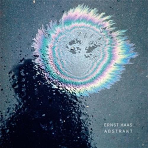 Ernst Haas: Abstrakt