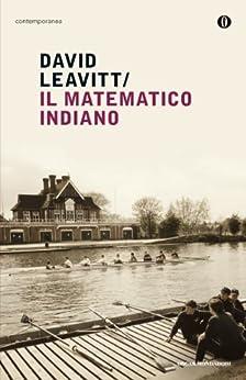 Il matematico indiano (Oscar contemporanea) di [Leavitt, David]