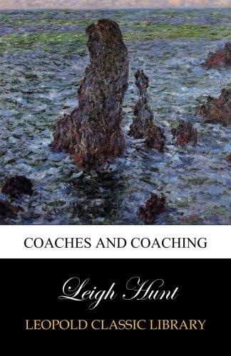 Coaches and coaching por Leigh Hunt