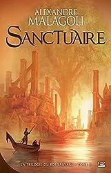 Sanctuaire: La Trilogie du roi sauvage, T1